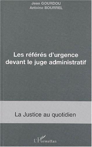 Couverture LES RÉFÉRÉS D'URGENCE DEVANT LE JUGE ADMNISTRATIF