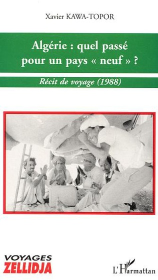 Couverture Algérie : quel passé pour un pays neuf