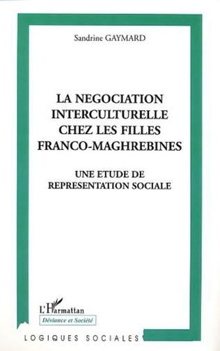 Couverture LA NÉGOCIATION INTERCULTURELLE CHEZ LES FILLES FRANCO-MAGHREBINES