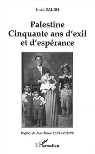 Couverture PALESTINE CINQUANTE ANS D'EXIL ET D'ESPERANCE