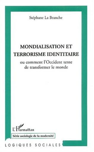 Couverture Mondialisation et terrorisme identitaire