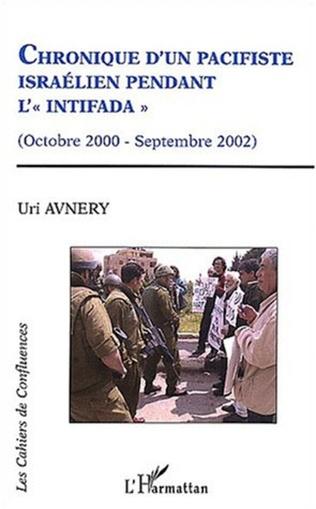 Couverture CHRONIQUE D'UN PACIFISTE ISRAELIEN PENDANT L'INTIFADA