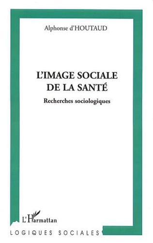 Couverture L'IMAGE SOCIALE DE LA SANTE