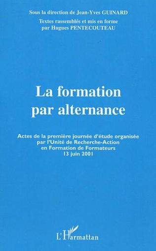 Couverture LA FORMATION PAR ALTERNANCE