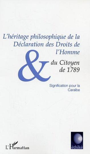 Couverture L'HERITAGE PHILOSOPHIQUE DE LA DECLARATION DES DROITS DE L'HOMME ET DU CITOYEN DE 1789