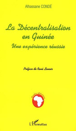 Couverture LA DECENTRALISATION EN GUINEE