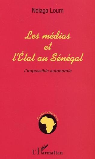Couverture MEDIAS ET L'ETAT AU SENEGAL