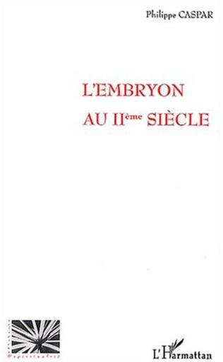 Couverture L'EMBRYON AU IIème SIECLE