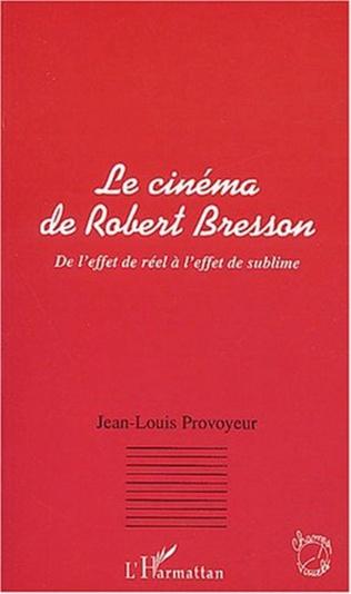Couverture LE CINEMA DE ROBERT BRESSON
