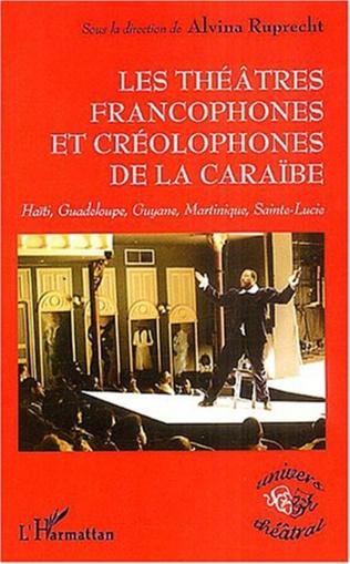Couverture THEÂTRES FRANCOPHONES ET CREOLOPHONES DE LA CARAÏBE