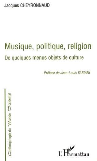 Couverture MUSIQUE, POLITIQUE, RELIGION