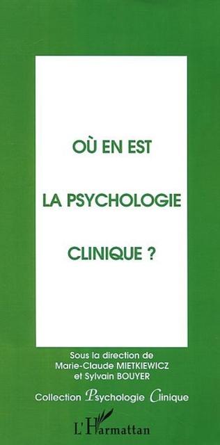 Couverture OÙ EN EST LA PSYCHOLOGIE CLINIQUE?