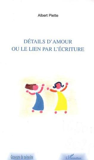 Couverture DETAILS D'AMOUR OU LE LIEN PAR L'ECRITURE