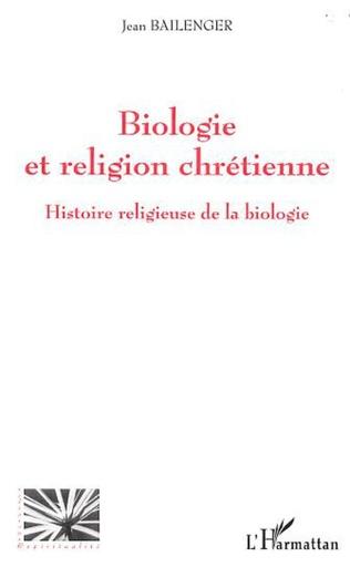 Couverture BIOLOGIE ET RELIGION CHRETIENNE