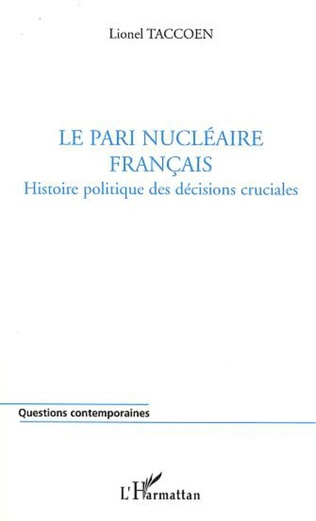 Couverture LE PARI NUCLÉAIRE FRANÇAIS