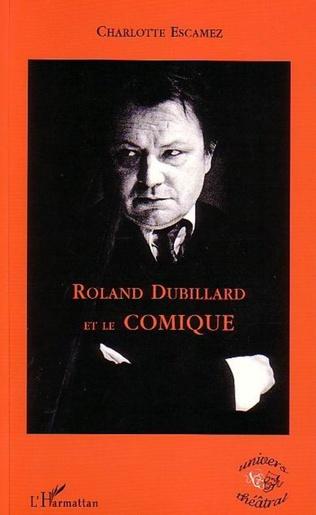 Couverture Roland Dubillard et le comique