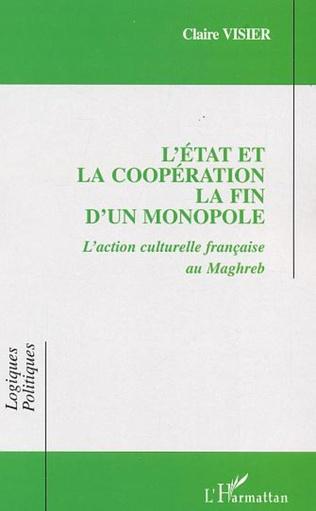 Couverture L'État et la coopération La fin d'un monopole