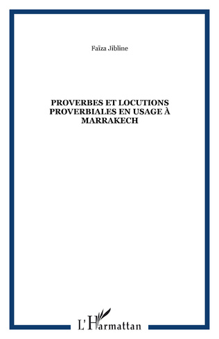 Couverture Proverbes et locutions proverbiales en usage à Marrakech
