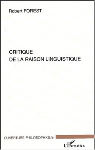 Couverture CRITIQUE DE LA RAISON LINGUISTIQUE