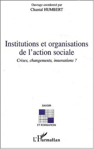 Couverture INSTITUTIONS ET ORGANISATIONS DE L'ACTION SOCIALE
