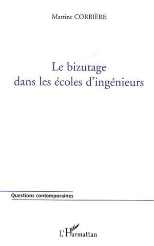 Couverture LE BIZUTAGE DANS LES ECOLES D'INGENIEURS