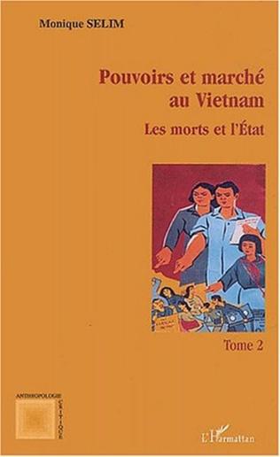 Couverture Pouvoirs et marché au Vietnam (tome II)