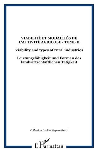 Couverture Viabilité et modalités de l'activité agricole - Tome II