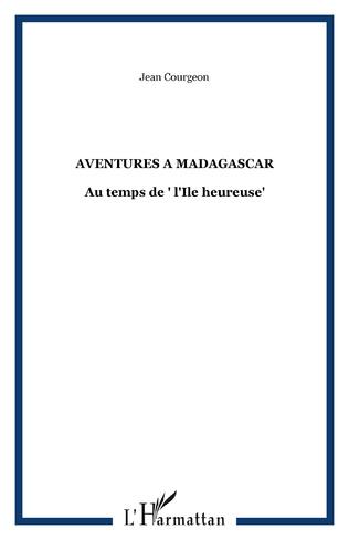 Couverture AVENTURES A MADAGASCAR
