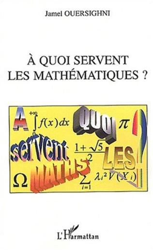 Couverture A quoi servent les mathématiques ?