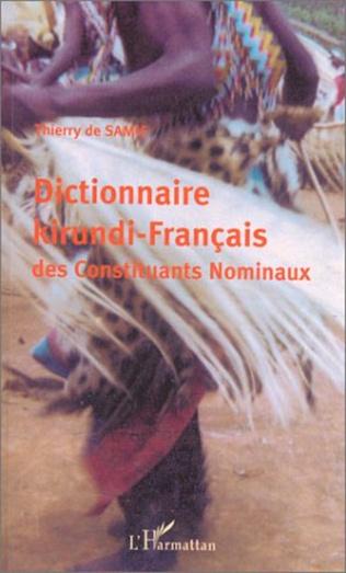 Couverture Dictionnaire kirundi-français des constituants nominaux
