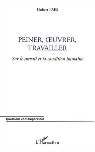 Couverture PEINER, ŒUVRER, TRAVAILLER