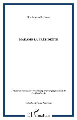 Couverture Madame la Présidente