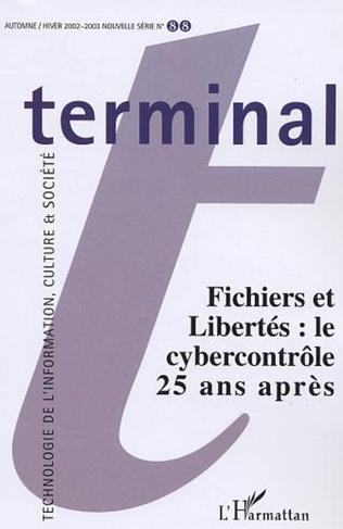 Couverture Fichiers et libertés : le cybercontrôle 25 ans après