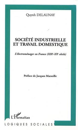 Couverture Société industrielle et travail domestique