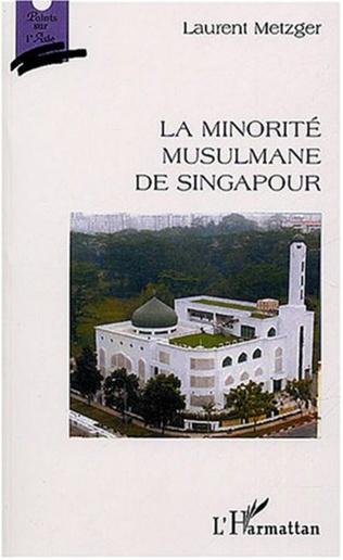 Couverture La minorité musulmane de Singapour