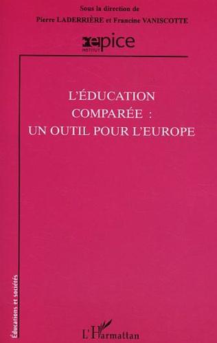 Couverture L'éducation comparée : un outils pour l'Europe