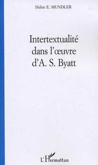 Couverture Intertextualité dans l'œuvre d'A. S. Byatt