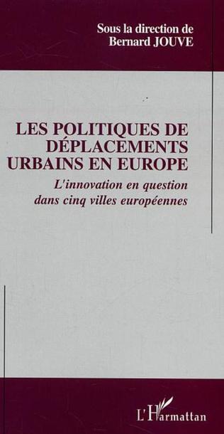 Couverture Les politiques de déplacements urbains en Europe