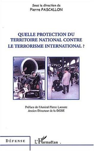 Couverture Quelle protection du territoire national contre le terrorisme international