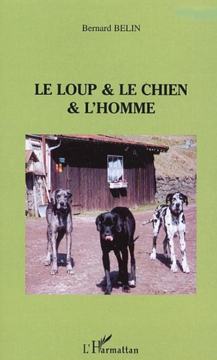 Couverture Le loup & le chien & L'homme