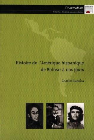 Couverture Histoire de l'Amérique hispanique de Bolivar à nos jours