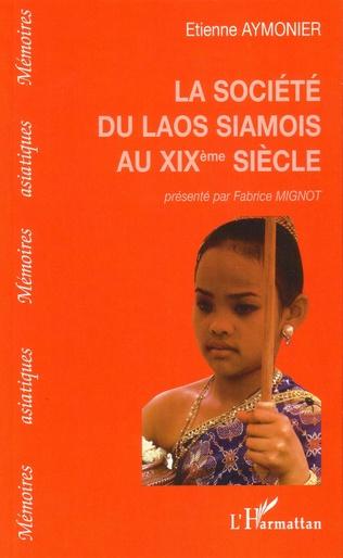Couverture Société du Laos siamois au XIXe siècle