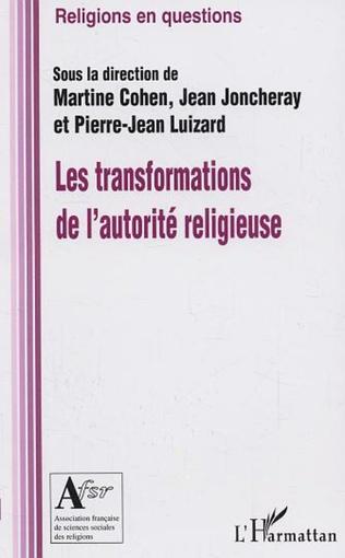 Couverture Les transformations de l'autorité religieuse