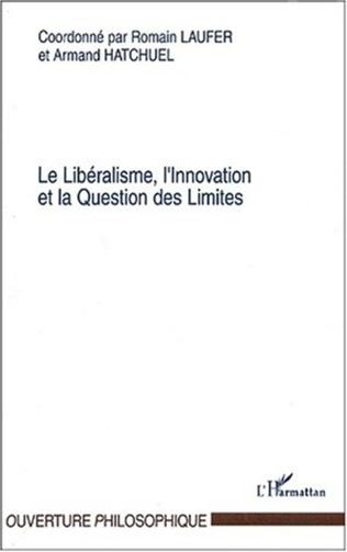Couverture Le Libéralisme, l'Innovation et la Question des Limites