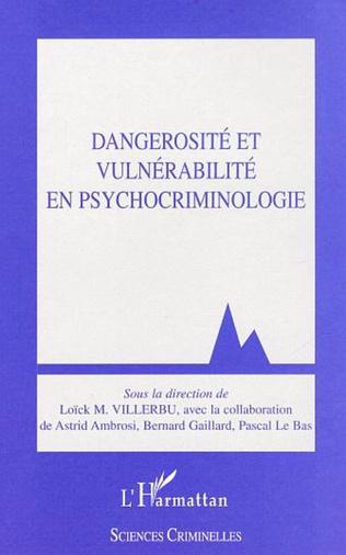 Couverture Dangerosité et vulnérabilité en psychocriminologie