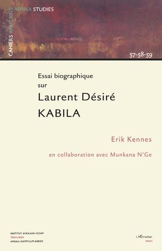 Couverture Essai biographique sur Laurent Désiré Kabila