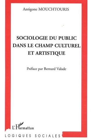 Couverture Sociologie du public dans le champ culturel et artistique
