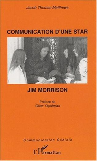 Couverture COMMUNICATION D'UNE STAR : JIM MORRISON