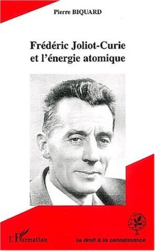 Couverture FREDERIC JOLIOT-CURIE ET L'ENERGIE ATOMIQUE