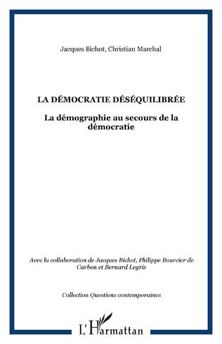 Couverture La démocratie déséquilibrée